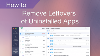 how to remove leftovers of deleted apps on mac