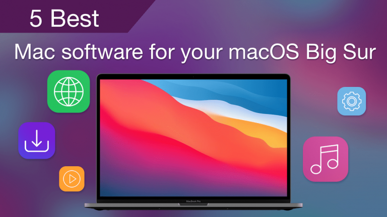 5 Best Mac software for your macOS Big Sur