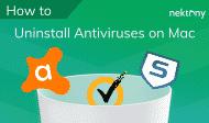 How to Uninstall Antivirus for Mac