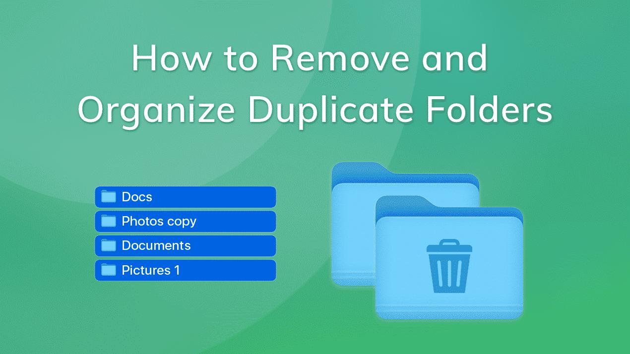 organize duplicate folders