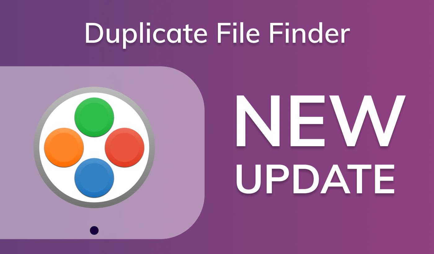 Duplicate File Finder gets a new update