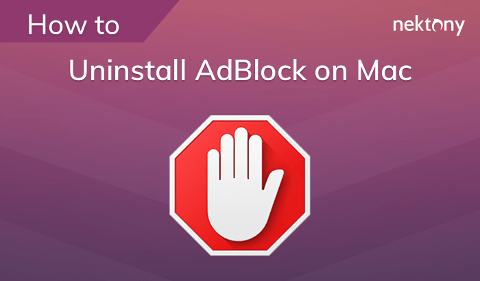 How to disable and uninstall AdBlock on Mac